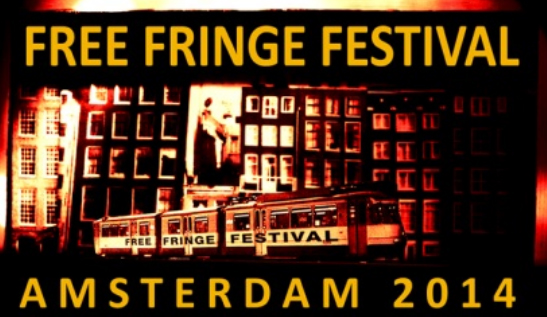 Free Fringe Festival Amsterdam 2014 is now open for proposals!